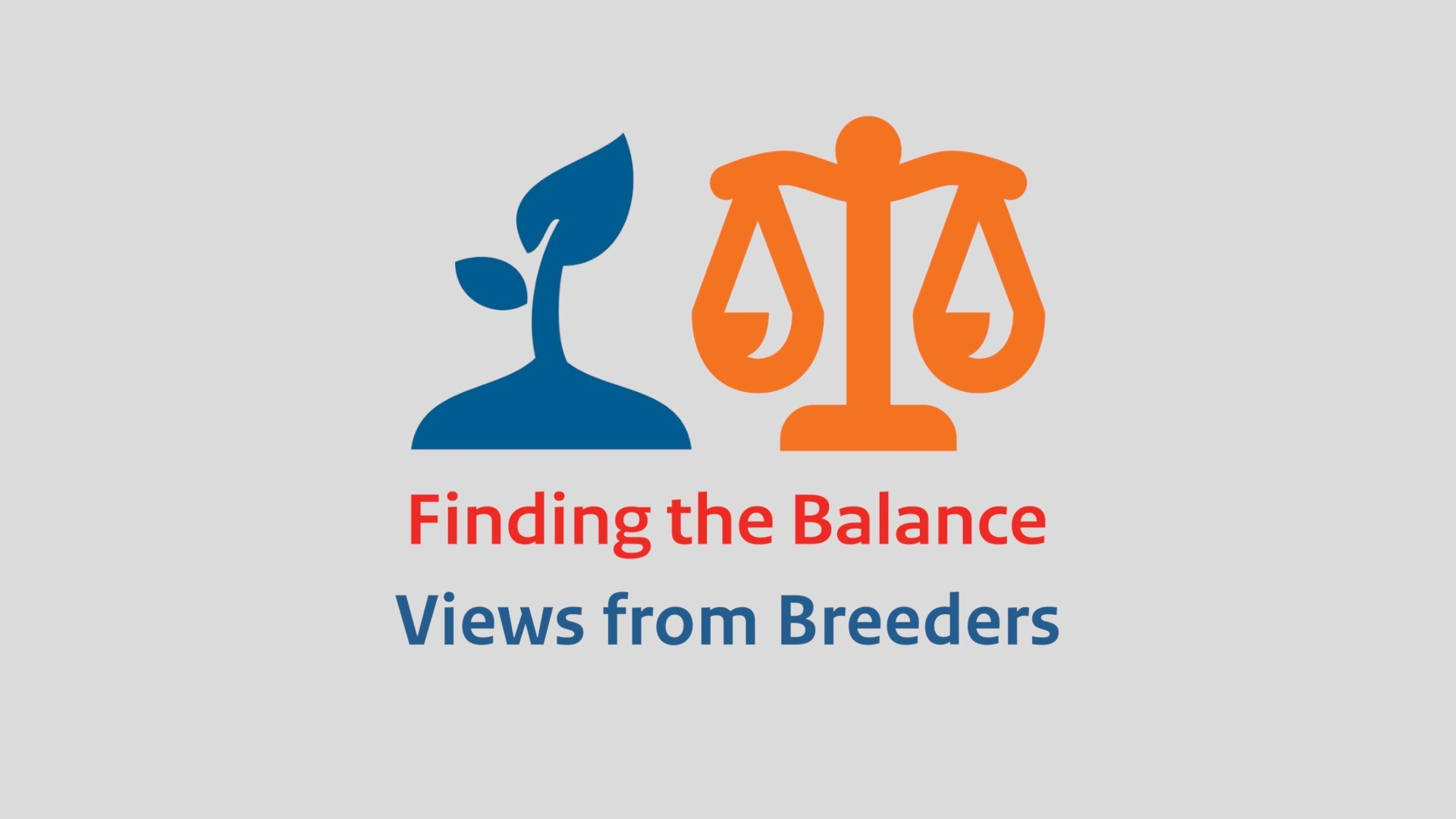 Arrêt sur image Finding the Balance - Views from Breeders
