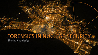Image for video: Forensics in Nuclear Security